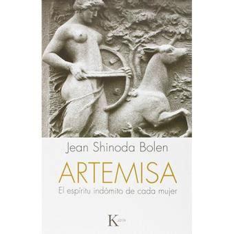 libro artemisa el espiritu indomito artemisa el esp 237 ritu ind 243 mito de cada mujer sinopsis y precio fnac