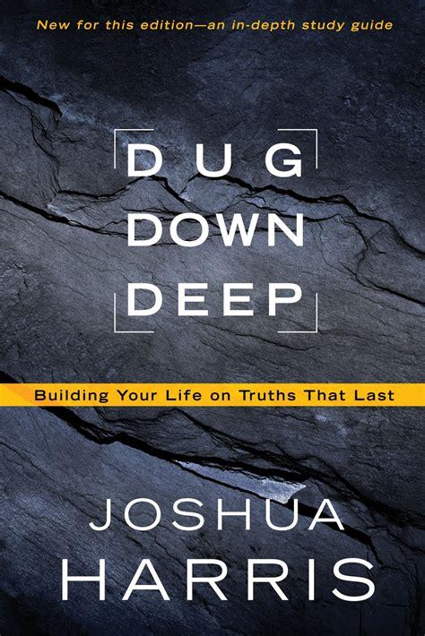 Buku Stop Dating The Church Joshua Harris book review dug by joshua harris worthy of the gospel