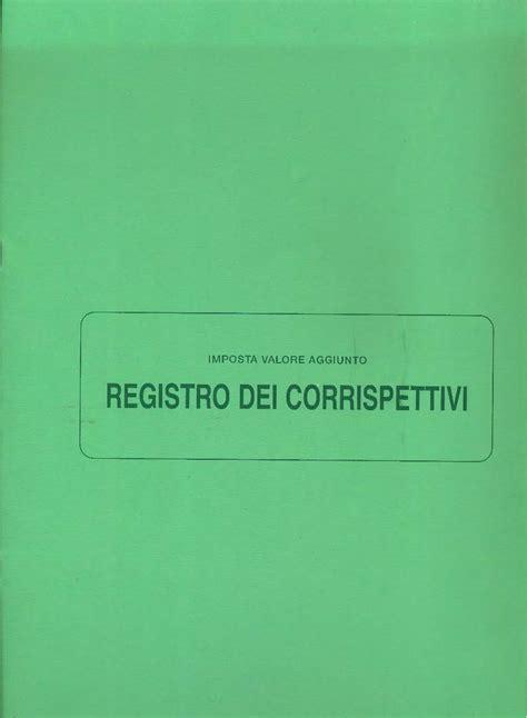 libreria giuridica bergamo registro dei corrispettivi in catalogo registri