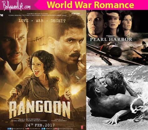 film romance us 5 hollywood movies that saif shahid and kangana s rangoon