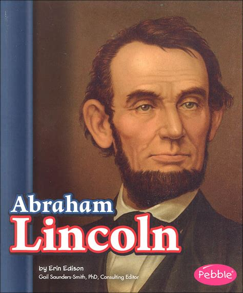 abraham lincoln political biography abraham lincoln presidential biographies 004755
