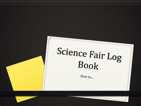science fair powerpoint template ppt science fair log book powerpoint presentation id