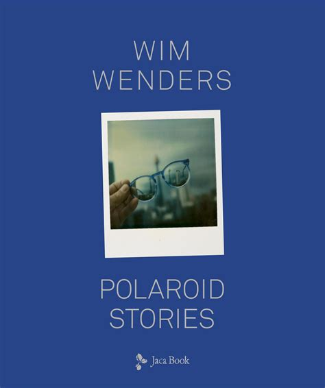 libro the genius of photography polaroid stories di wim wenders recensione libro