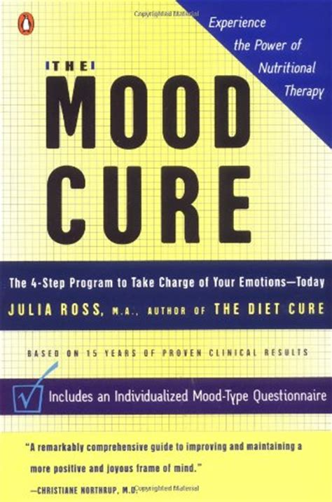 the mood cure the 4 step program to rebalance your emotional chemistry and rediscover your natural sense of well being 1 ebook safe use of 5 htp and l tyrosine critical mas