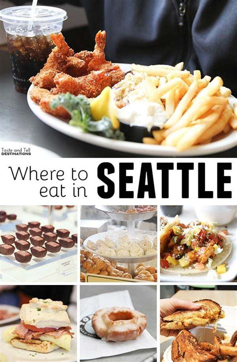 top places to eat in seattle 1000 ideas about best places to eat on pinterest good