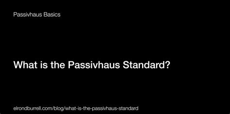 What Does Comforted by Passivhaus Basics Archives Page 2 Of 2 Passivhaus In