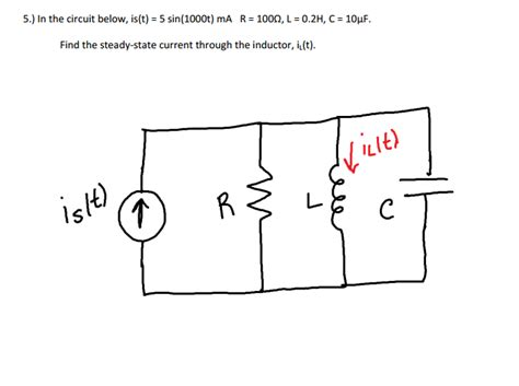current through inductor at steady state 5 in the circuit below is t 5 1000t ma chegg