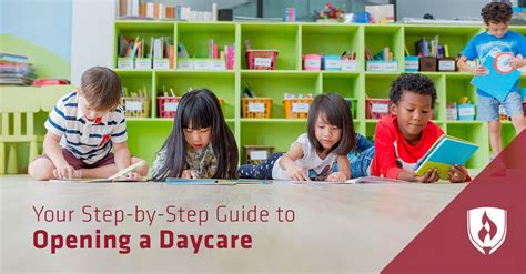 step  step guide  opening  daycare rasmussen college
