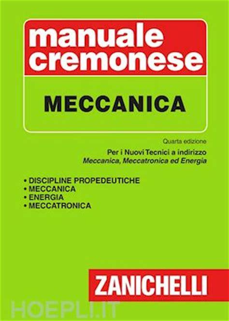 libreria zanichelli manuale cremonese meccanica aa vv zanichelli