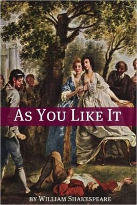 as you like it shakespeare in performance books book sniffers high school reading list