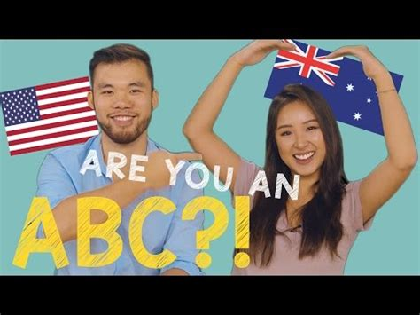 You Re An American 10 Signs You Re An Abc American Or Australian Born