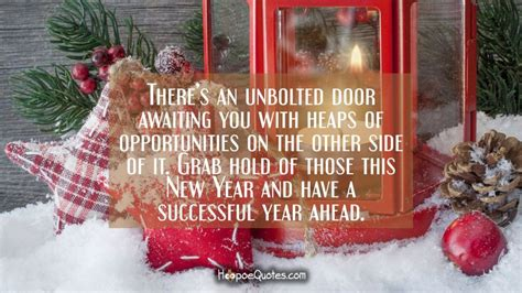 unique awaiting quote of new year there s an unbolted door awaiting you with heaps of opportunities on the other side of it grab