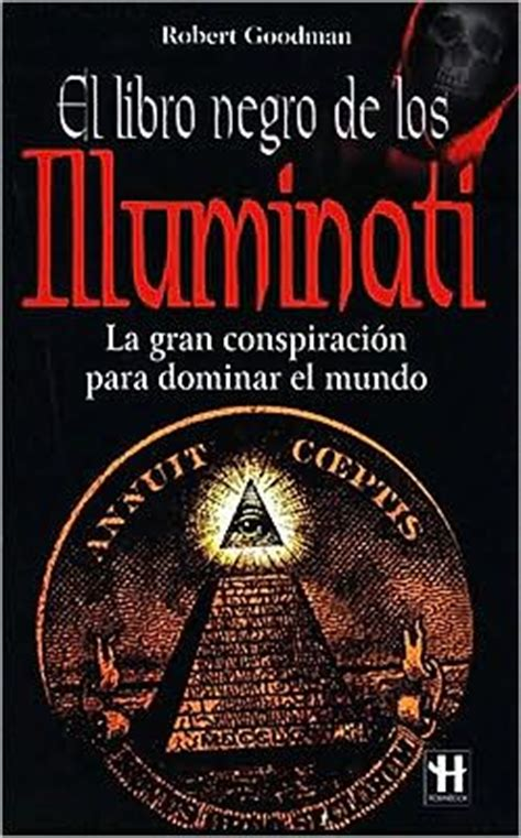 book on illuminati illuminati el libro negro illuminati the black book by