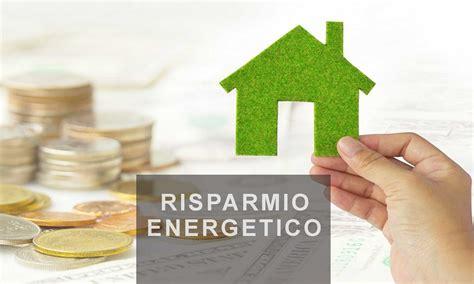 casa risparmio risparmio energetico casa il risparmio energetico in casa
