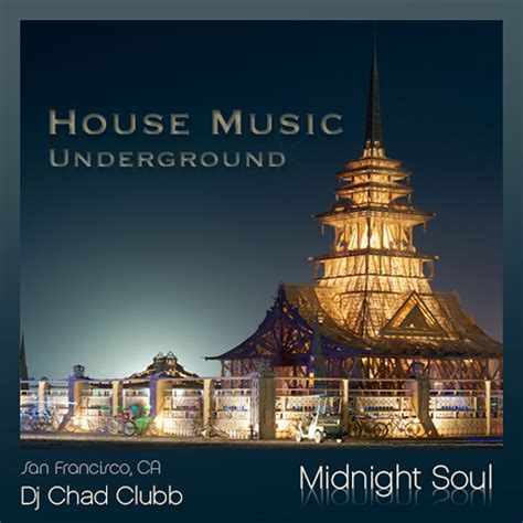 Midnight Soul Underground House Music Podcast Free Listening On Podbean App