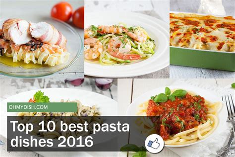 best pasta dishes top 10 best pasta dishes 2016 ohmydish