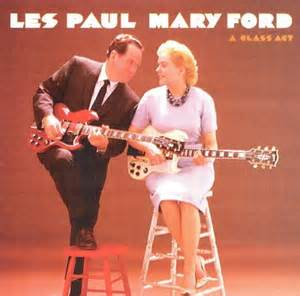 Les Paul And Ford Songs A Class Act Les Paul Ford Songs Reviews