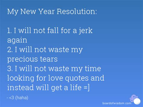 my new year resolution 1 i will not fall for a jerk