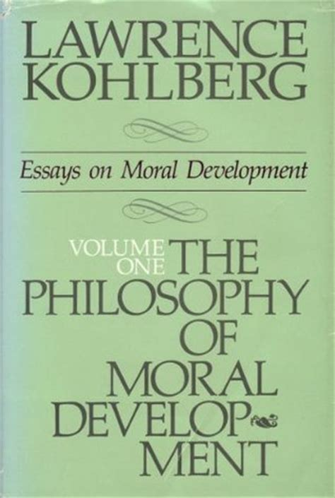 The Bodhisattva Ideal Essays On The Emergence Of Mahayana by The Philosophy Of Moral Development Moral Stages And The Idea Of Justice Essays On Moral