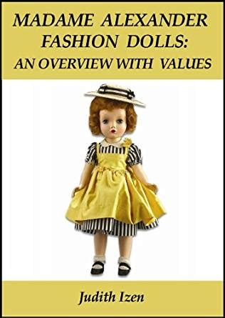 fashion doll value madame fashion dolls an overview with values