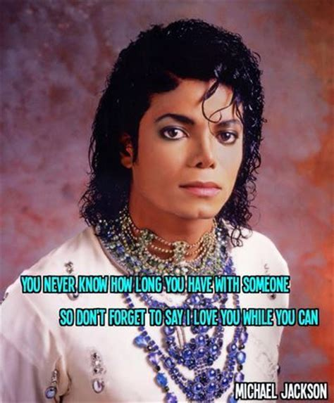 michael jackson long biography you never know how long you have the someone so don t