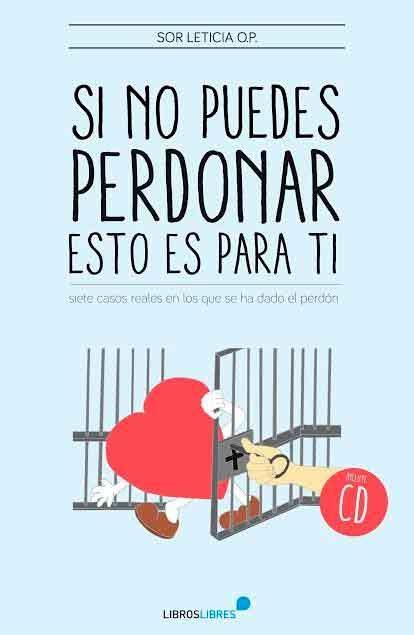 libros gratis para descargar sobre el perdon las monjas de el reto del amor publican un libro sobre c 243 mo perdonar