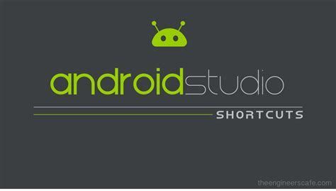 android studio keyboard tutorial top 17 android studio shortcuts the engineer s cafe