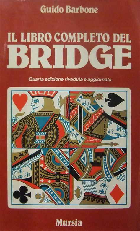 libro completo del yoga il libro completo del bridge