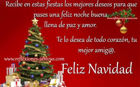 palabras de buenos deseos navideos recibe en estas fiestas los mejores deseos para que pases