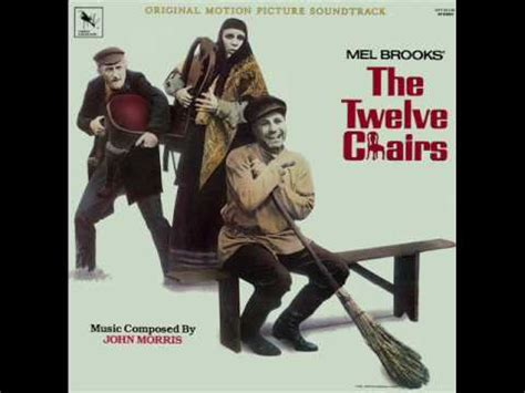 The 12 Chairs Mel by The Twelve Chairs Soundtrack For The Best Expect