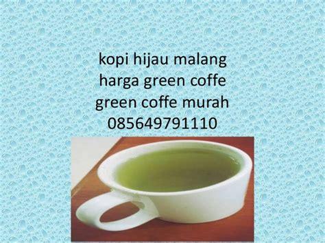 Coffe Hijau kopi hijau malang harga green coffe green coffe murah 085649791110
