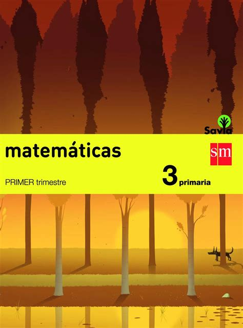libro savia matemticas 6 educacin matem 225 ticas smsavia