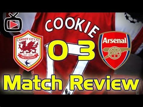 arsenal fan tv youtube arsenal fc 3 cardiff city 0 match review arsenalfantv