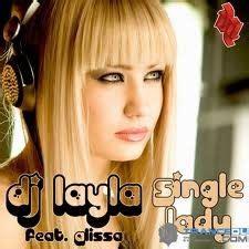 Dj layla single lady mp3 free download