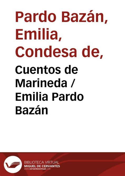 cuentos completos de emilia cuentos de marineda emilia pardo baz 225 n biblioteca virtual miguel de cervantes
