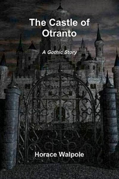 themes in gothic stories the castle of otranto northanger abbey and the mysteries