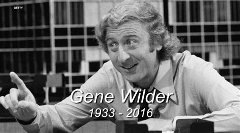 gene wilder everything the best gene wilder moments