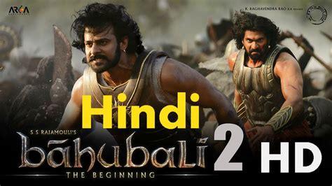 bahobali 2 full movie com download bahubali 2 full movie online hindi html