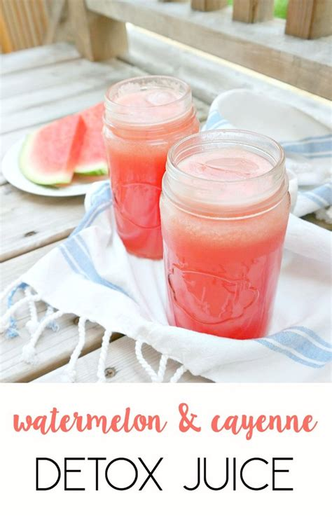 Detox Juice Ingredients by Watermelon Cayenne Detox Juice Recipe Cleanses Chang