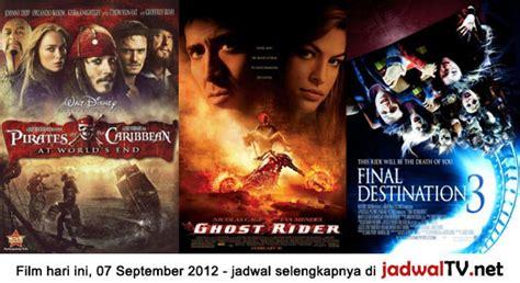 jadwal film bioskop xxi living world hari ini jadwal film dan sepakbola 7 september 2012 jadwal tv