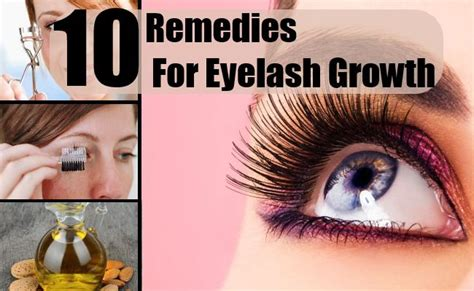 10 home remedies for eyelash growth how to get bigger