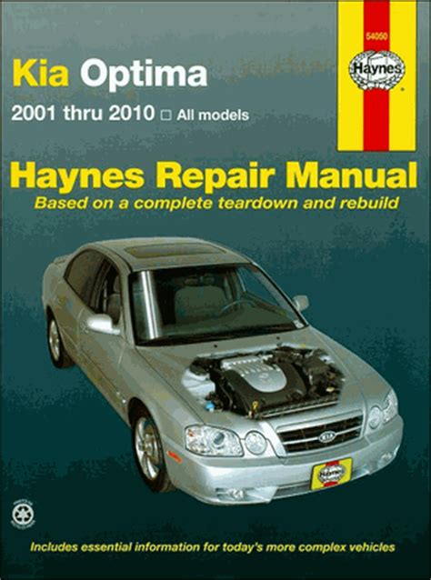 Kia Haynes Manual Kia Optima Repair Manual 2001 2010 Shop Manual
