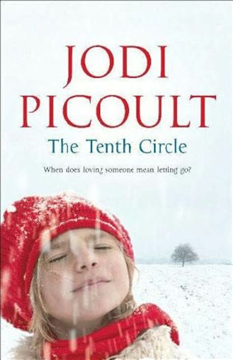 Book Review The Tenth Circle By Jodi Picoult by The Tenth Circle By Jodi Picoult
