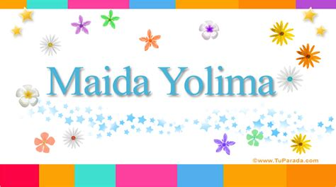 imagenes figurativas y su significado maida yolima significado del nombre maida yolima nombres