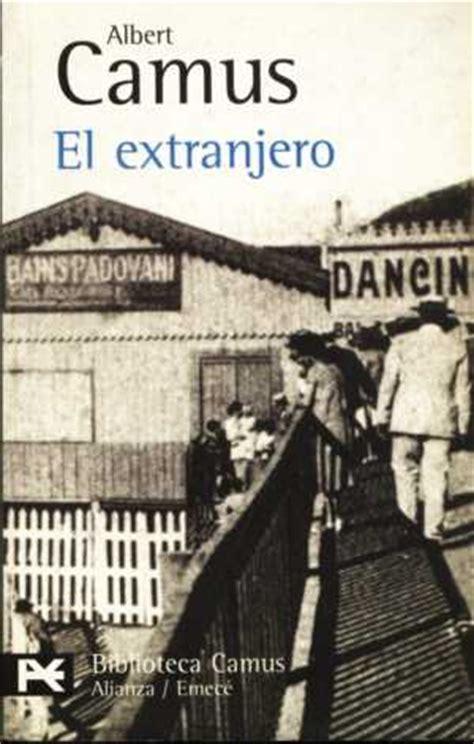 libro el extranjero the el extranjero de albert camus historiadores hist 233 ricos