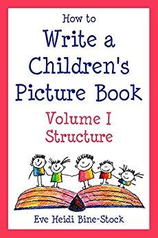 How To Write A Children S Picture Book Vol I Structure How To Write A Children S Picture Book Template
