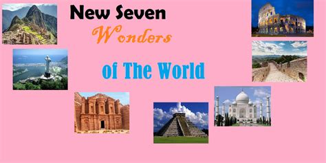 the in the world the new 7 wonders of the world shindig web trending news in the world