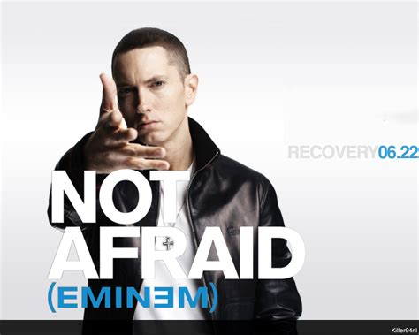 Eminem Afraid | eminem not afraid quotes quotesgram