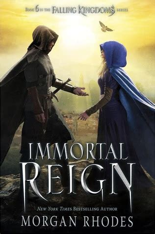 libro falling kingdoms immortal reign falling kingdoms 6 by morgan rhodes reviews discussion bookclubs lists