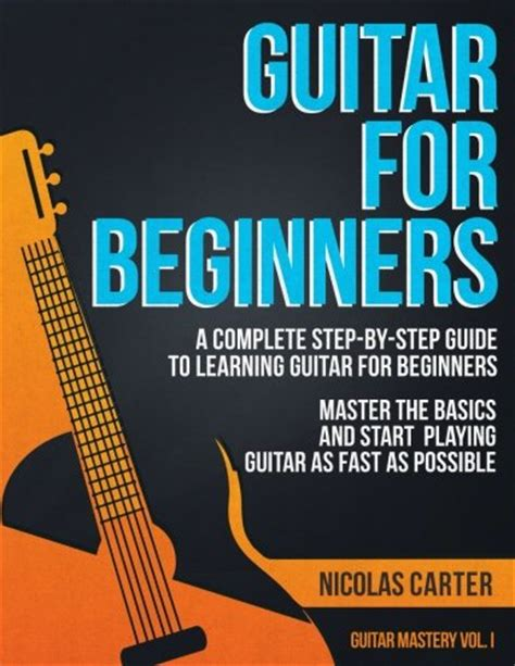 mastering the a step by step guide to writing a quality staff report books guitar for beginners a complete step by step guide to